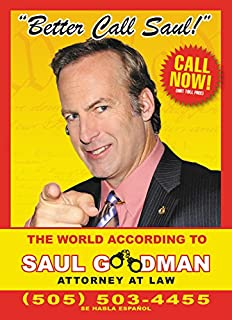 Better call saul the world according to saul goodman attorney at better call saul the world according to saul goodman colourmoves
