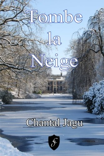 Tombe la neige (French Edition)
