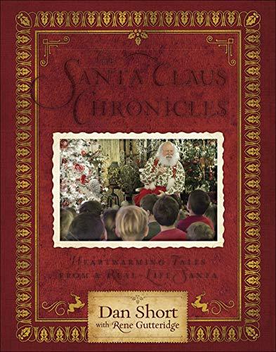 The Santa Claus Chronicles: Heartwarming Tales from a Real-Life Santa ()