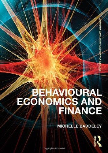 Behavioural Economics and Finance (Routledge Advanced Texts in Economics and Finance)