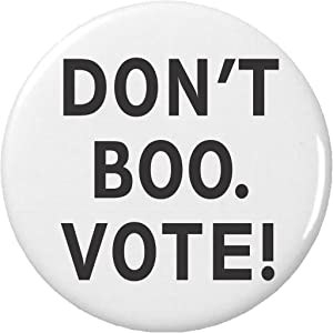 Don't Boo. Vote! 2.25