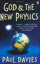 God and the New Physics (Penguin Science)
