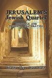 img - for Jerusalem's Jewish Quarter: Heritage and Postwar Restoration book / textbook / text book