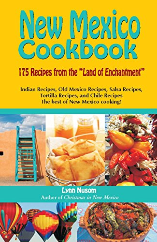 New Mexico Cook Book by Lynn Nusom