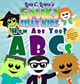 ABC Book: Spooky Silly Kids - How Are You? (Happy Monster Books for Kids)
