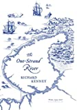 The One-Strand River: Poems, 1994-2007