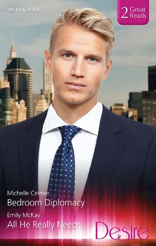 Bedroom Diplomacyall He Really Needs Kindle Edition By Michelle