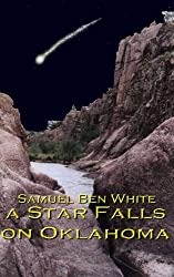 A Star Falls on Oklahoma (Mended Lives)