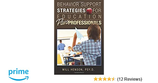 When Is Use Of Paraprofessionals >> Behavior Support Strategies For Education Paraprofessionals Will