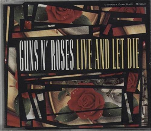 Live And Let Die (Guns N Roses Live And Let Die Single)