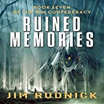 Ruined Memories: The RIM Confederacy, Book 7 | Jim Rudnick