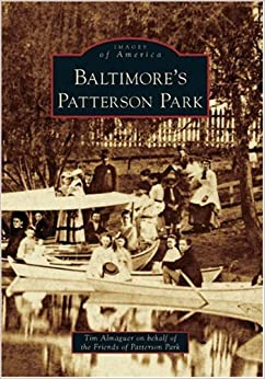 Book Baltimore's Patterson Park (MD) (Images of America)