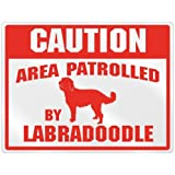 "New "" Caution : Area Patrolled By Labradoodle "" Parking Sign Dog"