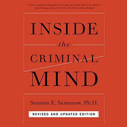 Inside the Criminal Mind: Revised and Updated Edition Audiobook [Free Download by Trial] thumbnail