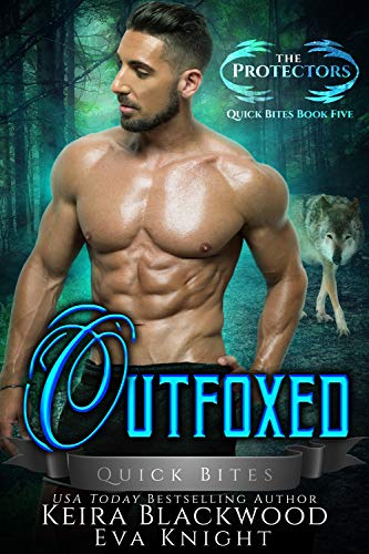 Outfoxed: A Werewolf and Raven Shifter Romance (The Protectors Quick Bites Book 5) (Quick Bites)