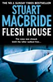 Front cover for the book Flesh House by Stuart MacBride