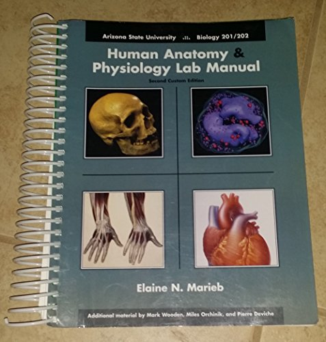 Human Anatomy & Physiology Lab Manual Second Custom Edition