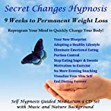 9 Weeks to Permanent Weight Loss Hypnosis: Reprogram Your Mind to Quickly Change Your Body! 9 CD Set: Lose Weight and Get Slim!