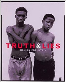 Truth and Lies: Stories from the Truth and Reconciliation Commission in South Africa by Jillian Edelstein (2002-04-01)