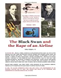 The Black Swan and the Rape of an Airline, Julius Grigore, 1475070985