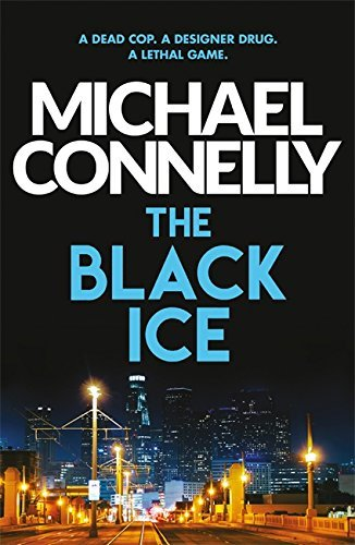 (The Black Ice by Michael Connelly (11-Jun-2009) Paperback)