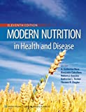 Modern Nutrition in Health and Disease (Modern Nutrition in Health & Disease (Shils))