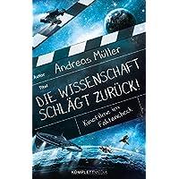 Die Wissenschaft schlägt zurück!: Kinofilme im Faktencheck