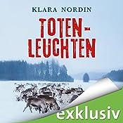Totenleuchten (Fälle aus Jokkmokk 1) | Klara Nordin