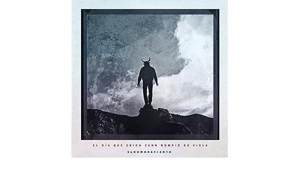 El Día Que Erich Zann Rompió Su Viola by El Hombre Viento on Amazon Music - Amazon.com