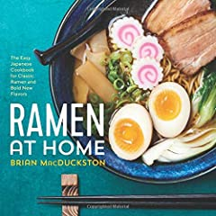 Turn Your Kitchen into a Ramen Shop              Getting good ramen doesn't have to mean going out. Ramen at Home makes it easy to create savory, sumptuous, and authentic ramen bowls right in your very own kitchen. Featuring t...