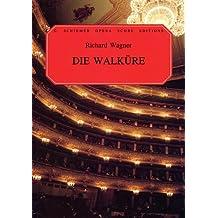 Die Walkure: Vocal Score