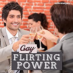 Gay Flirting Power