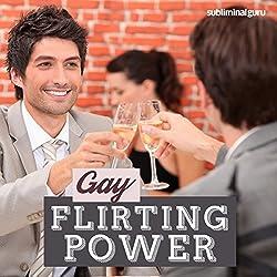 Gay Flirting Power