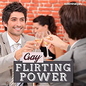 Gay Flirting Power Speech
