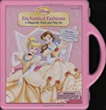 Enchanted Fashions: A Magnetic Book and Playset (Book and Magnetic Play Set)
