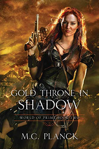 Gold Throne in Shadow (WORLD OF PRIME Book 2) -