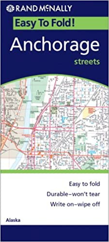 Rand McNally Easy To Fold! Anchorage Streets: Alaska Ebook Rar