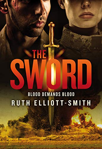 THE SWORD: Blood Demands Blood by [Elliott-Smith, Ruth]