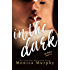 In The Dark (The Rules Book 2)