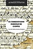 Ci chiedevano parole di canto: La crisi della musica liturgica