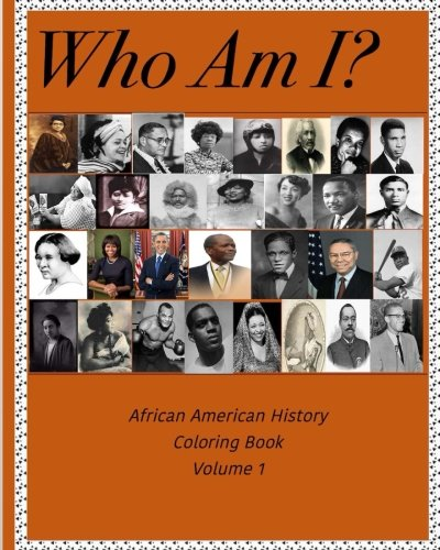 Search : Who Am I? - African American History Coloring Book (Volume 1)