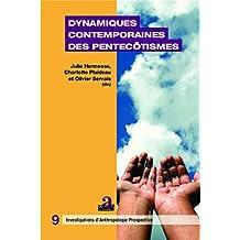 Dynamiques contemporaines des pentecôtismes (French Edition)