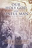 Our Holy God and Sinful Man, Arthur Parry and Harvey Solganick, 059544377X