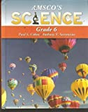 Amsco's Science Grade 6, Paul S. Cohen and Anthony V. Sorrentino, 1567659225