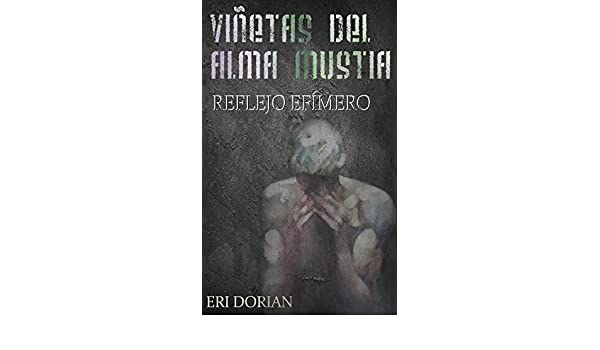 Viñetas del Alma Mustia: Reflejo Efímero
