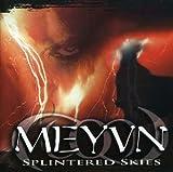 Splintered Skies by Meyvn