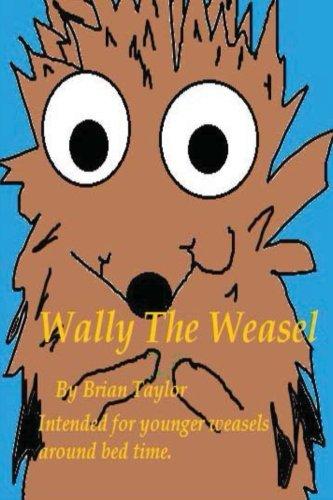Read Online Wally The Weasel PDF