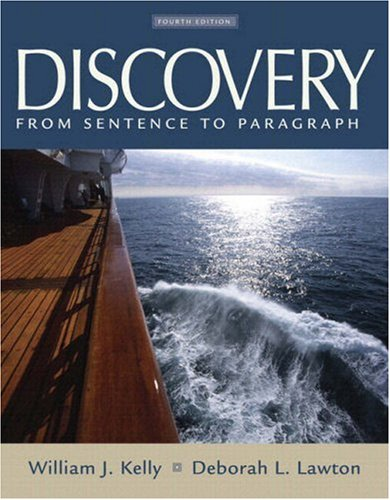 Discovery: From Sentence to Paragraph (with MyWritingLab) (4th Edition)