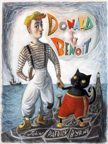 Donald & Benoit by John Patrick Byrne (2011-02-15)