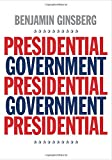 Presidential Government 1st Edition